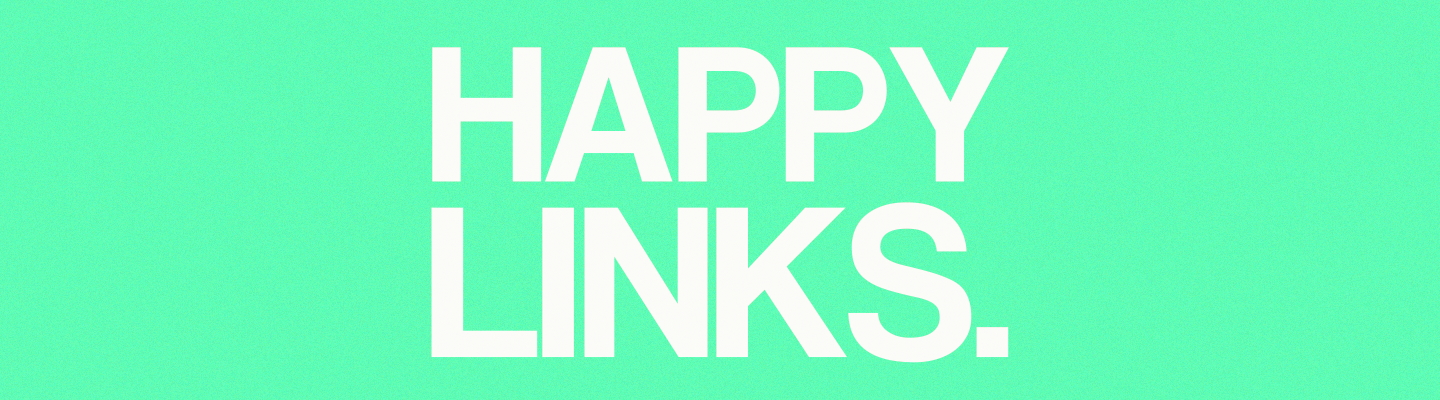 6 Happy Links