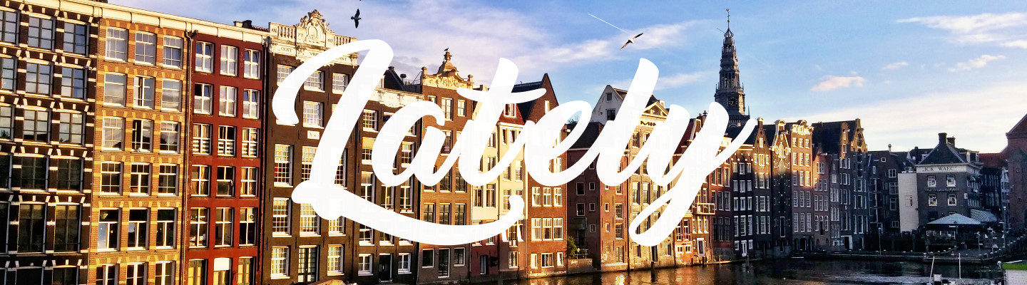 Lately: Student Life in Amsterdam