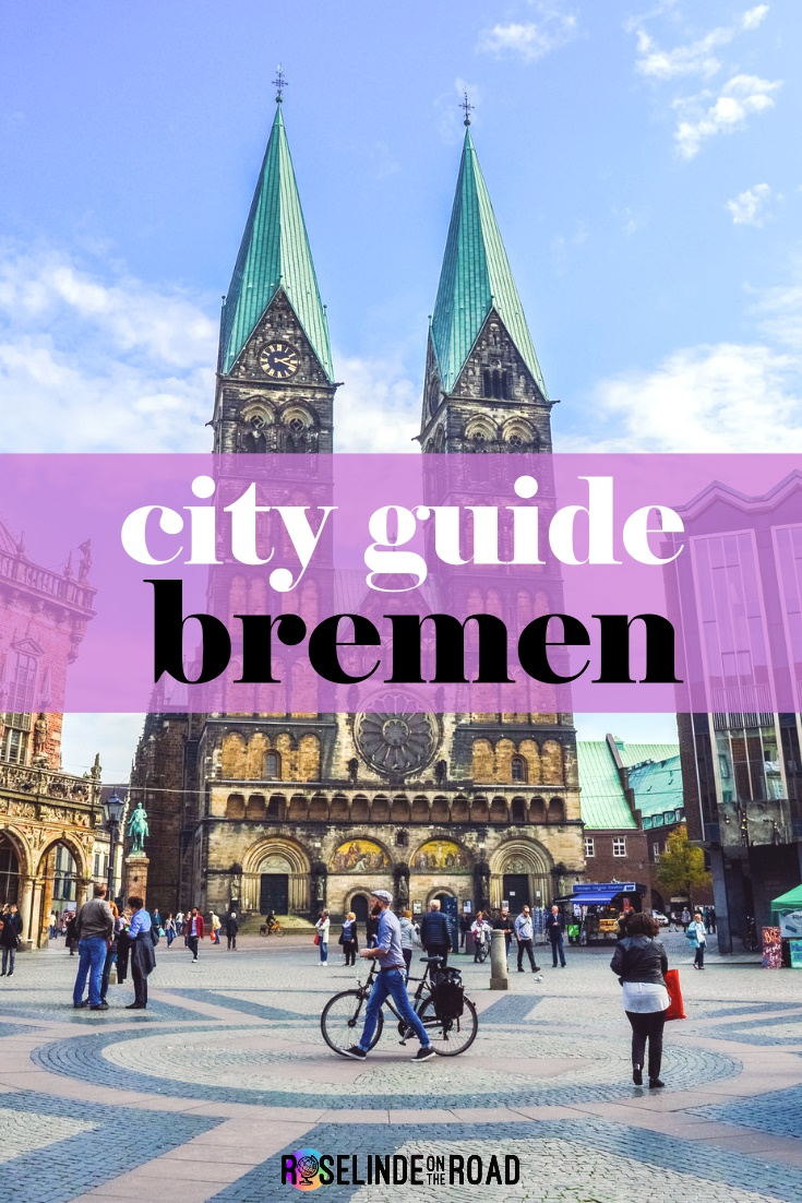 City Guide: Spend a Fantastic Weekend in Bremen